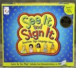 Manufacturer Direct Price: $24.95. See It & Sign It™ Level ONE is an easy-to-follow game that teaches American Sign Language (ASL) the fun way!  Sign language has become a major language and provides numerous social, emotional, cognitive, and communicative benefits to ALL children.  ASL can also provide a wonderful tool for children with special needs to better communicate with their family, friends, and others. This game is a fun way to GET THE WHOLE FAMILY SIGNING!
