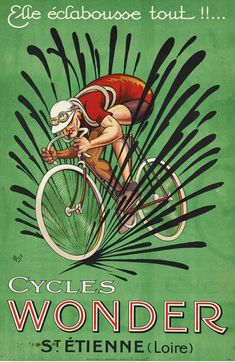Cycles Wonder Vintage French Bicycle Poster Rrint by MICH, Cycling Poster, Cyclocross Poster Velo Retro, Velo Vintage, Vintage Cycles, Vintage Bikes, Vintage Ads, Bike Poster, Poster Ads, Bicycle Art, Bicycle Design