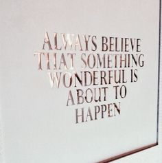 quote, believe, and wonderful image