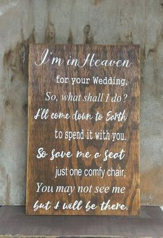 Wedding Reception Wedding Decor I'm In Heaven For Your Wedding Save Me A Seat Chair Sign Wooden Wall Sign Perfect Wedding, Fall Wedding, Wedding Ceremony, Rustic Wedding, Dream Wedding, Wedding Venues, Elegant Wedding, Luxury Wedding, Wedding Themes