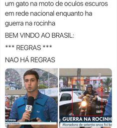 O Brasil não para os fracos