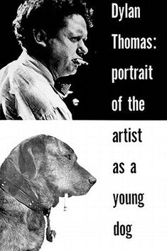 """Read """"Portrait of the Artist as a Young Dog: Stories"""" by Dylan Thomas available from Rakuten Kobo. The """"Young Dog"""" of the title is of course Thomas himself, and this volume of autobiographical stories by the great moder. Dog Stories, Short Stories, Dylan Thomas, Writers And Poets, Used Books, Book Cover Design, Audio Books, How To Memorize Things, Fiction"""
