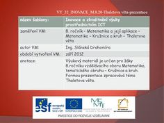 VY_32_INOVACE_M.8.20-Thaletova věta-prezentace> Dj, 18th, Learning, Author, Geography, Studying, Teaching, Onderwijs