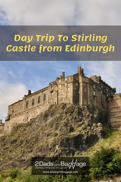 Day Trip to Stirling Castle from Edinburgh by ScotRail Train is Easy Family Vacation Destinations, Best Vacations, Vacation Trips, Travel With Kids, Family Travel, Stirling Castle, By Train, Best Places To Travel, Cruises