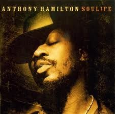 Soulful music. Anthony Hamilton