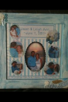 This is a scrapbook frame I purchased at Hobby Lobby and painted, then added pictures, etc. just like I was doing a scrapbook page.  My sweet friend got married on the beach so I thought this would be a nice wedding gift!
