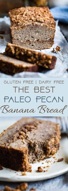 The Best Paleo Banana Bread with Pecan Streusel - This easy Paleo Coconut Flour Banana Bread is gluten/grain/dairy/refined sugar free but perfectly moist and sweet! The pecan topping MAKES it so addicting and you'll never know it's healthy! | #Foodfaithfitness | #glutenfree #paleo #bananabread #paleobananabread