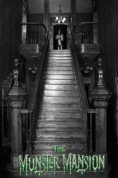 The munsters stairs~