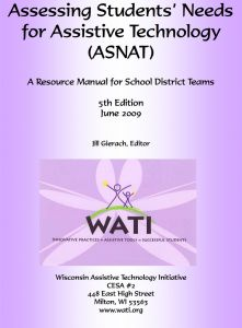 Assistive Technology assessment for students with special needs, including visual impairment and multiple disabilities