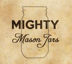 mason jars are better than sliced bread