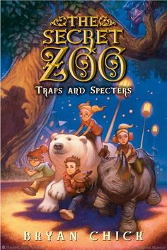 The Secret Zoo: Traps and Specters by Bryan Chick