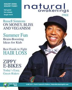 June 2011 - click through to read Russell Simmons, E-Bikes, and more summer fun. Business Magnate, Russell Simmons, Fun Brain, Music Labels, Magazine Covers, Hair Loss, Summer Fun, Awakening, Beats