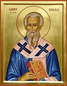 St. Gerald, Abbot, Bishop of Mayo, Ireland