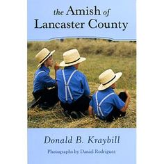 The Amish of Lancaster Co., Pennsylvania