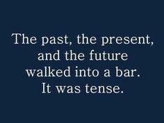 I love grammar humor. What's better than a corny joke? A nerd's corny joke. Grammar Jokes, Funny Jokes, Lame Jokes, It's Funny, Dry Humor Jokes, Dumb Meme, Nerd Funny, Stupid Jokes, Inspiring Words