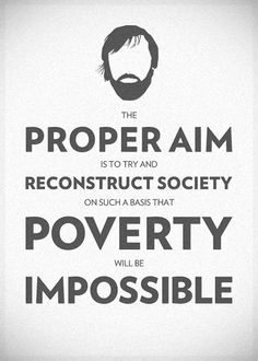 """The proper aim is to try and reconstruct society on such a basis that poverty will be impossible"" ~Oscar Wilde Poverty Quotes, Wealth Disparity, Human Rights Movement, Poverty And Hunger, Get What You Want, Social Justice, Cool Words, Things To Think About, Texts"