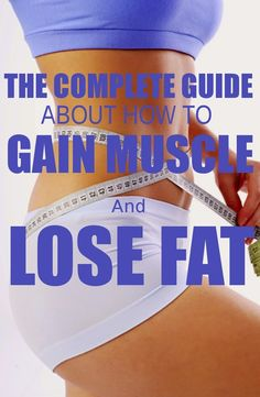 THE COMPLETE GUIDE ABOUT HOW TO GAIN MUSCLE AND LOSE FAT | Nature Is The Answer
