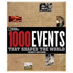 1000 Events That Shaped the World | National Geographic Store