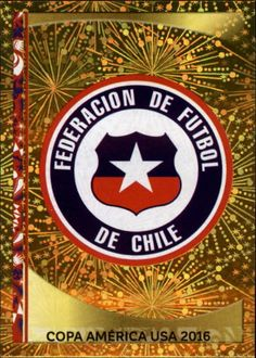 Chile crest card for the 2016 Copa America. Fifa, Chile, Copa America Centenario, Chicago Cubs Logo, Trading Cards, Soccer, Seasons, Stickers, Logos