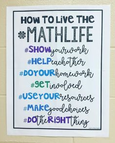 Math Poster - How to Live the I printed this on four sheets of paper to make one big poster for my classroom. Poster in my TPT with multiple… Sixth Grade Math, Fourth Grade Math, Second Grade, Ninth Grade, Seventh Grade, Maths Guidés, Math Games, Math Activities, Math Classroom Decorations
