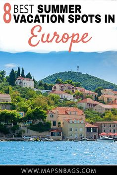Looking for the best summer vacation spots in Europe? Check out these epic cities where you can enjoy those smells, tastes, and colors that only summer has! Best Summer Vacations, Summer Vacation Spots, Vacation Trips, Day Trips, Vacation Ideas, Top Vacations, Greece Vacation, Romantic Vacations, Vacation Places