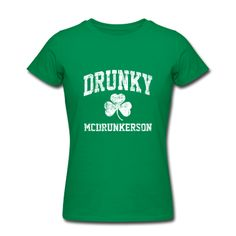 Since my bachelorette party is st pats weekend, maybe I'll just wear this shirt. St Paddys Day, St Patricks Day, Irish Eyes Are Smiling, Irish Roots, Pub Crawl, St Pats, The Funny, My Love, My Style