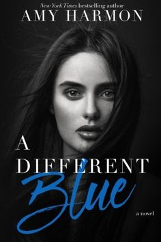 A Different Blue - A Different Blue by Amy Harmon Blue Echohawk doesn't know who she is.  She doesn't ...  #AmyHarmon #RomanceClean