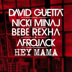 David Guetta, Nicki Minaj, Bebe Rexha, Afrojack – Hey Mama (Studio Acapella)