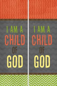 "A Pocket full of LDS prints: Free DIY Bookmarks 2013 Primary Theme ""I am a Child of God."""