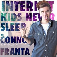 Connor Franta Internet kids don't sleep