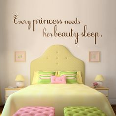Vinyl Wall Sticker Decal Art Pink and Brown Every by urbanwalls, $34.00 Marissas room -If I ever have a little girl this is def going to be on the wall of her room. Every princess needs her beauty sleep