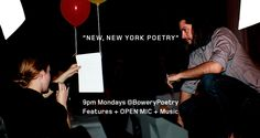Bowery Poetry Club. Performance poetry, one of the best slam poetry places according to some websites.