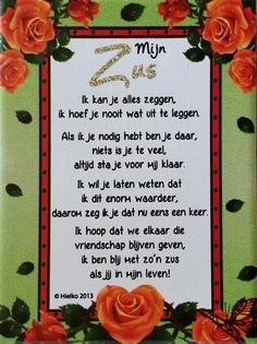 Mijn zus. Sister Quotes, Anna, Love Heart, Slogan, Qoutes, Birthdays, Sisters, Quotations, Anniversaries