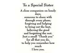 Sister sentiments... Order # Size # of Decals on Sheet Sheet Price Z 647 J $ 7.00  Ceramic Waterslide DecalsSuitable Application: Fired and Non-Fired Sug