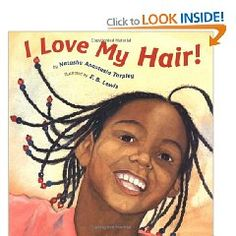 encourages African-American children to feel good about their special hair and be proud of their heritage