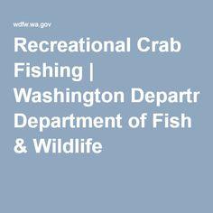 Recreational Crab Fishing | Washington Department of Fish & Wildlife