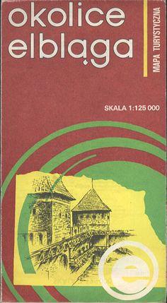 Okolice Elbląga 1:125 000, PPWK, 1986, http://www.antykwariat.nepo.pl/okolice-elblaga-1125-000-p-13380.html