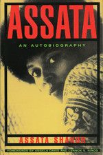 Assata: An Autobiography by Assata Shakur aka JoAnne Chesimard, the first woman ever to be added to the FBI's most wanted list. Read about this former Black Panther and member of the Black Liberation Army, her shootout with the New Jersey State Troopers, her time in prison, and her escape that has left her at large to this day. #AssataShakur