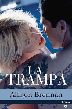 """TRILOGÍA """"DEPREDADOR"""" #3 - La trampa // Allison Brennan // Titania contemporánea (Ediciones Urano)"""