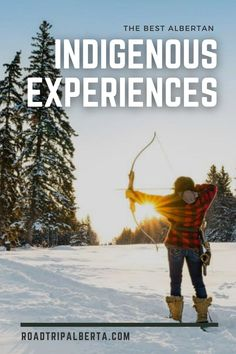 Here are some cool amazing experiences where you can learn about the original Albertan inhabitants' traditions and skills. Canadian Travel, Visit Canada, Adventure Travel, Good Things, Learning, Movie Posters, The Originals, Amazing, Studying