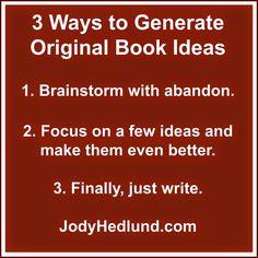 Author, Jody Hedlund: 3 Surefire Ways to Generate Book Ideas Writing Advice, Writing Resources, Writing Motivation, Surefire, Self Publishing, Historical Fiction, Writer, Author, Sayings