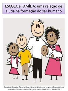 escola-e-famlia-uma-relao-de-ajuda-na-formao-do-ser-humano-simone-helen-drumond by SimoneHelenDrumond via Slideshare