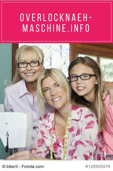 Portrait of granddaughter, grandmother and mother with sewing machine Sewing Tools, Sewing Projects, Juki, Sewing Basics, Slimming World, Get Healthy, Things To Come, How To Get, Weight Loss