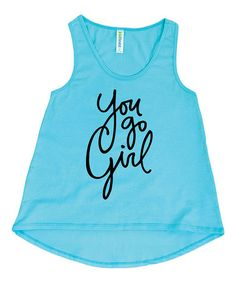 Love this Aqua 'You Go Girl' Tank - Kids & Tween on #zulily! #zulilyfinds