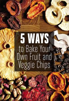 Your Guide to Homemade Veggie and Fruit Chip Recipes