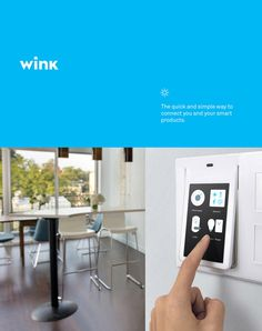 Wink -Lights. Power. Security. Now they're all connected through a single app, so you don't need a different one for every product. My role - web design.