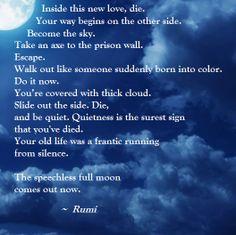 Rumi Die, full moon, silence