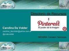 Pinterest y su uso en bibliotecas en 5 minutos / Carolina de Volder | #readyforosocialmedia