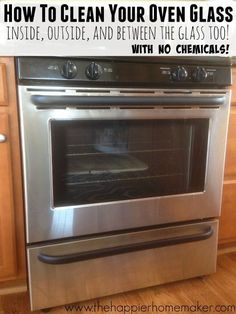 Learn how to clean oven glass the right way! Including instructions to clean between oven glass and get rid of those pesky stains! Deep Cleaning Tips, Oven Cleaning, Toilet Cleaning, House Cleaning Tips, Diy Cleaning Products, Spring Cleaning, Cleaning Hacks, Kitchen Cleaning, Cleaning Solutions