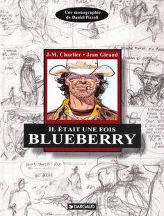 Autour de Blueberry Tome 2, Il était une fois Blueberry - BD Éditions Dargaud